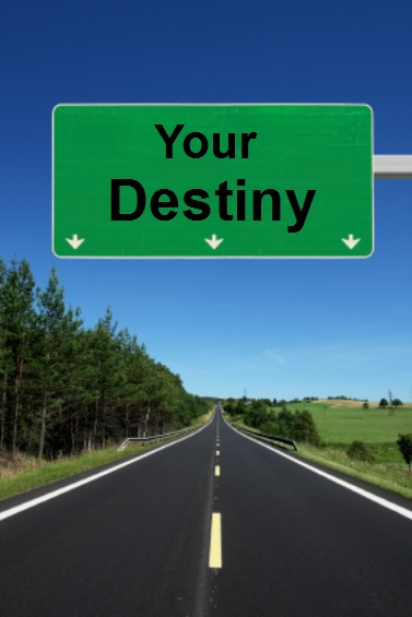 Your Destiny Road Sign